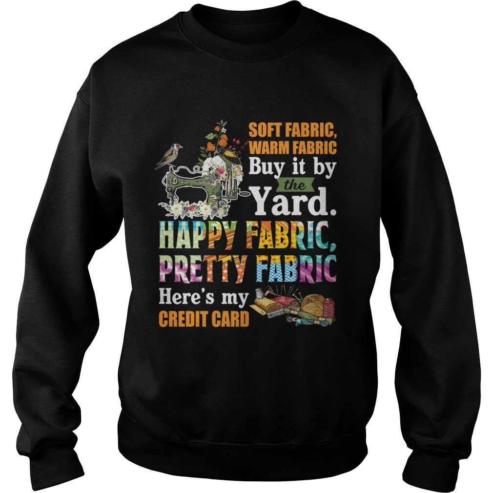 Soft Fabric Warm Fabric Buy It By The Yard Funny Sewing Quilting Lovers Shirt Sweatshirt
