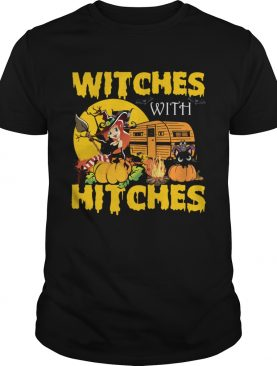 Witches With Hitches Funny Camping Halloween Girls Women Shirt