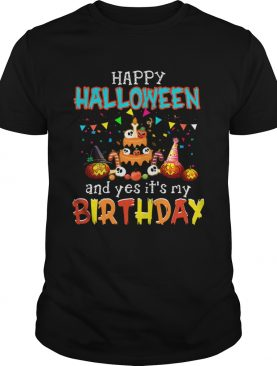 1571796214Halloween And Yes It's My Birthday Awesome T-Shirt