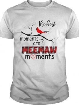 Christmas The Best Moments Are Meemaw Moments TShirt