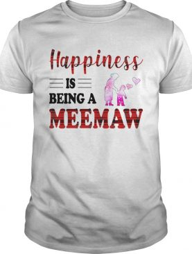 Happiness Is Being A Meemaw Caro TShirt