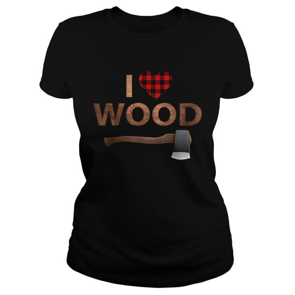 I Love Wood Lumberjack Heart Halloween Party Gift  Classic Ladies