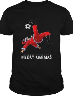 Merry Kickmas Santa Claus playing soccer shirt