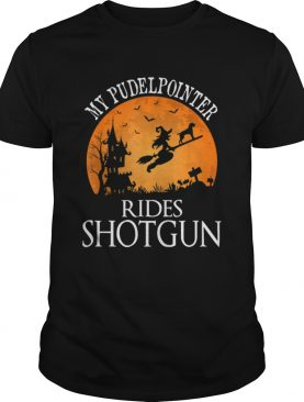 My Pudelpointer Rides Shotgun Dog Lover Halloween Party shirt