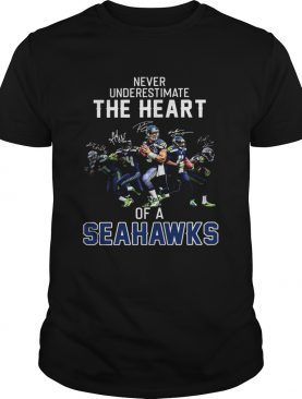Never underestimate the heart of a Seahawks shirt