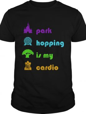 Resort Exclusive Park Hopping is my cardio shirt