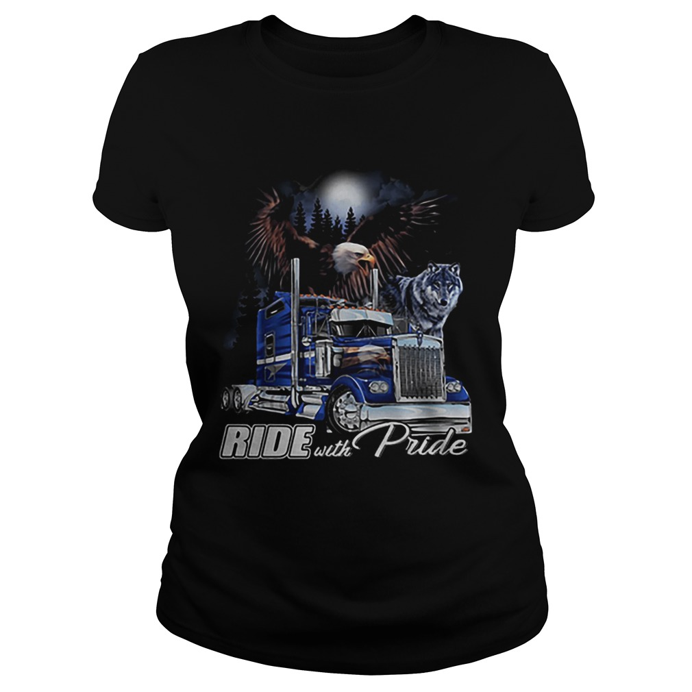 Ride with Pride Semi Truck Eagle Wolf  Classic Ladies