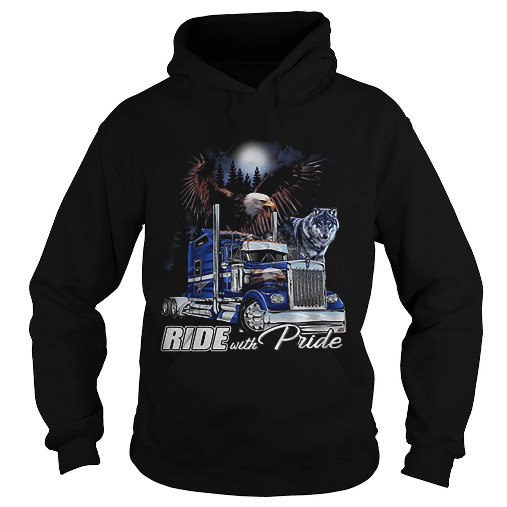 Ride with Pride Semi Truck Eagle Wolf  Hoodie
