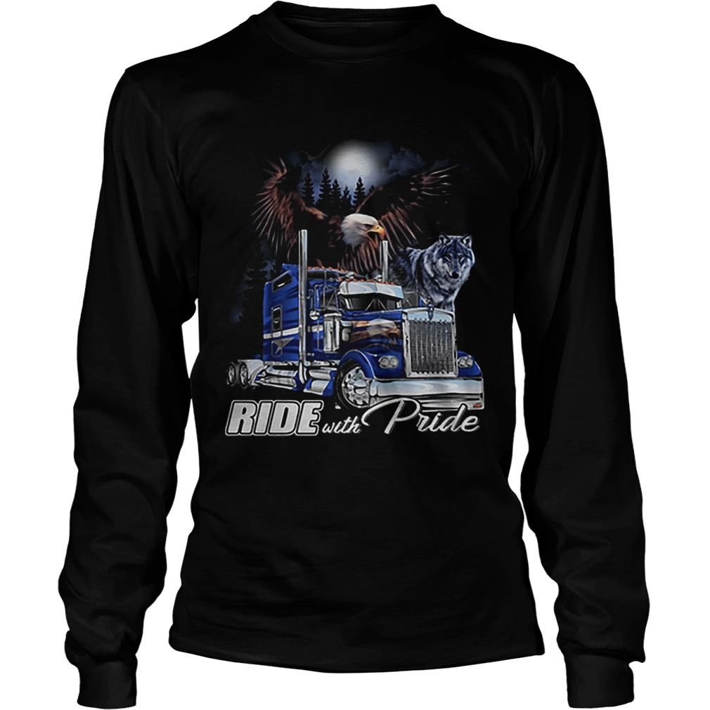 Ride with Pride Semi Truck Eagle Wolf  LongSleeve