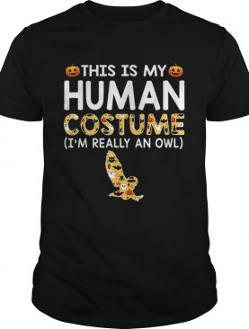This is My Human Costume Halloween Owl Gift shirt