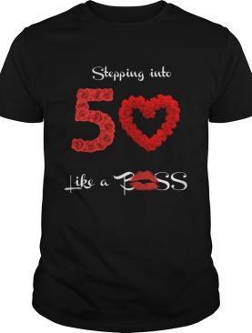 Stepping Into 50 Like A Boss Tote Shirt