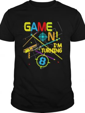 1574066318Laser Tag Birthday Party Game On Im Turning 8 shirt