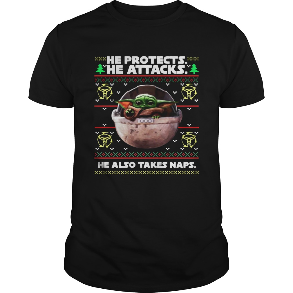 Baby Yoda he protects he attacks he also takes naps ugly christmas  Unisex