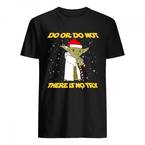 Do or do not there is no try Yoda Star Wars  Classic Men's T-shirt
