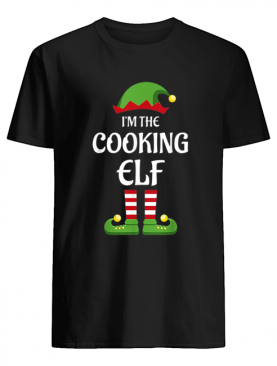 I'm The Cooking Elf Matching Family Christmas Gift Cook shirt