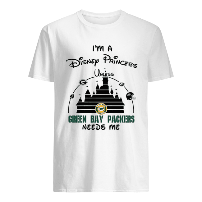 I'm a Disney Princess unless Green Bay Packers need me Classic Men's T-shirt