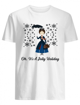 Jane Banks Oh It's A Jolly Holiday shirt
