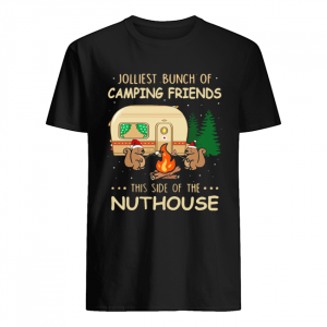 Jolliest bunch of camping friends this side if the Nuthouse  Classic Men's T-shirt