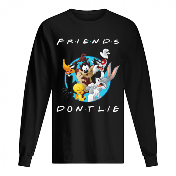 Looney Tunes Friends Don't Lie  Long Sleeved T-shirt