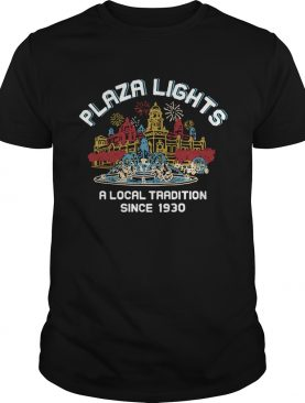 Plaza Lights A Local Tradition Since 1930 shirt
