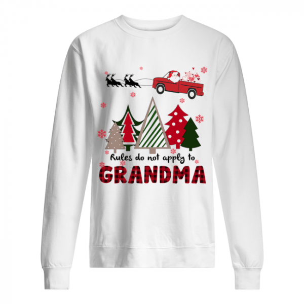 Rules Do Not Apply To Grandma Funny Christmas  Unisex Sweatshirt