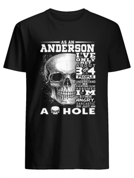 Skull As an Anderson i've only met about 3 or 4 people that understand shirt
