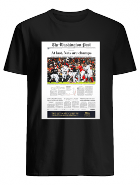 The Washington Post At Last Nat Are Champs shirt