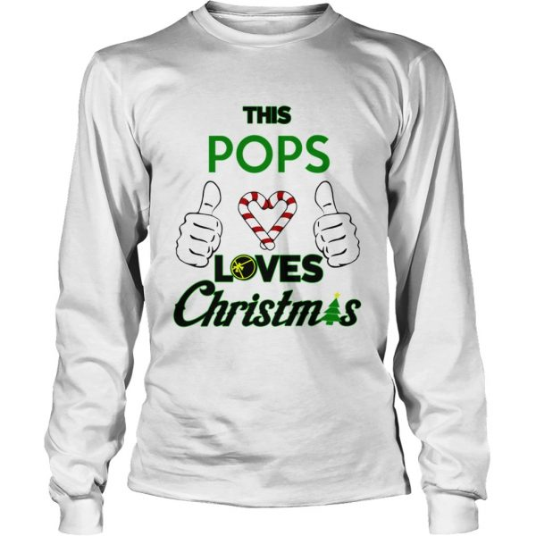 This Pops Loves Christmas Cool Fun Dad Grandparent Holiday  LongSleeve