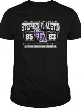 Ncaa College Basketball Game Sfa Stephen F Austin 85 Duke 83 shirt