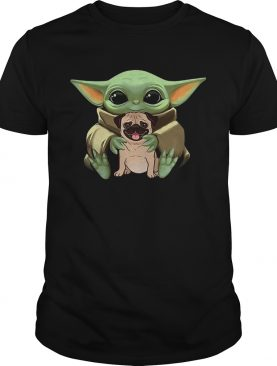 Baby Yoda Hug Pug Dog shirt