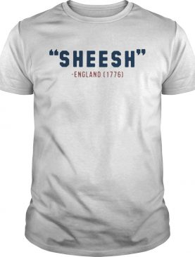 Pardon My Take Sheesh England 1776 shirt