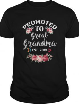 Promoted to Great Grandma Est 2019 New Grandma To Be Floral shirt