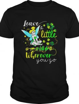 Tinker Bell Leave a little Sign language Wherever You go shirt