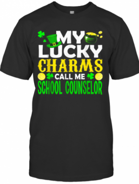 My Lucky Charms Call Me Lunch Lady St Patrick'S Day Gifts T-Shirt