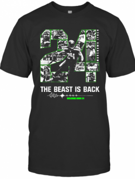 The Beast Is Back Welcome Home 24 Seattle Seahawks Marshawn Lynch T-Shirt