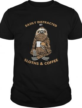 Easily distracted by sloths and coffee shirt