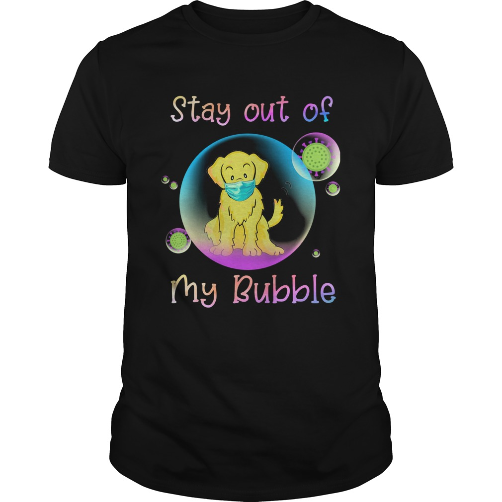 Golden retriever stay out of my bubble coronavirus mask covid19  Unisex