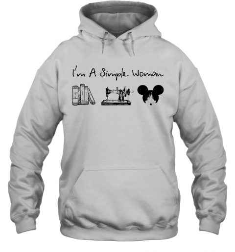 I'M A Simple Woman Book Sewing Mickey Mouse T-Shirt Unisex Hoodie