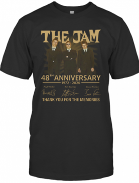 The Jam 48Th Anniversary 1972 2020 Thank You For The Memories T-Shirt