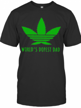 Adidas Weed Cannabis World'S Best Dad T-Shirt