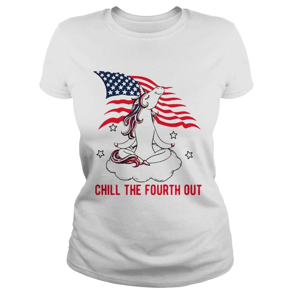 American Flag Unicorn Chill The Fourth Out White  Classic Ladies