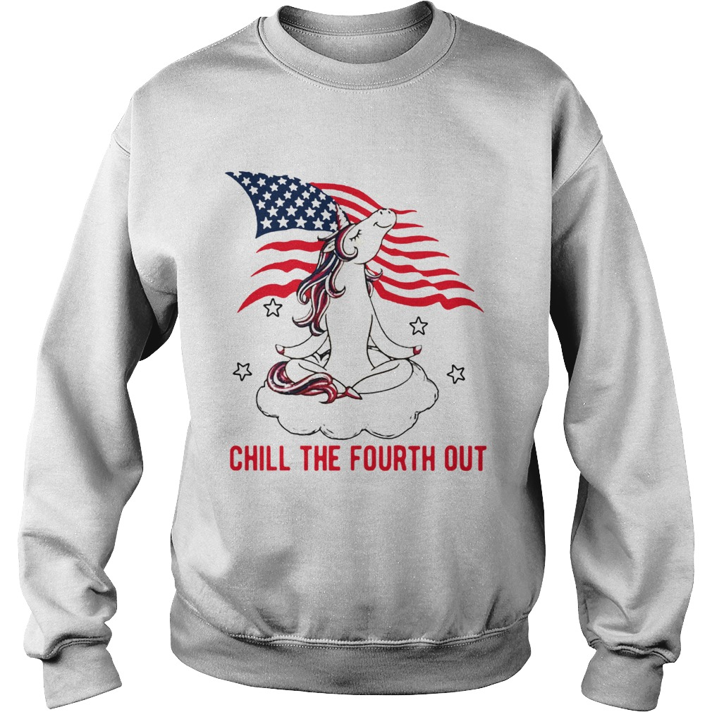 American Flag Unicorn Chill The Fourth Out White  Sweatshirt