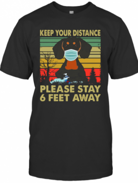 Dachshund Face Mask Keep Your Distance Please Stay 6 Feet Away Vintage T-Shirt