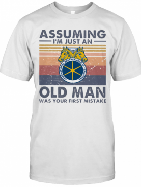 International Brotherhood Of Teamsters Assuming I'M Just An Old Lady Was Your First Mistake Vintage T-Shirt