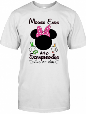 Mickey Mouse Cars And Scrapbooking Kind Of Girl T-Shirt