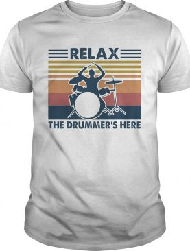 Relax the drummers here vintage shirt