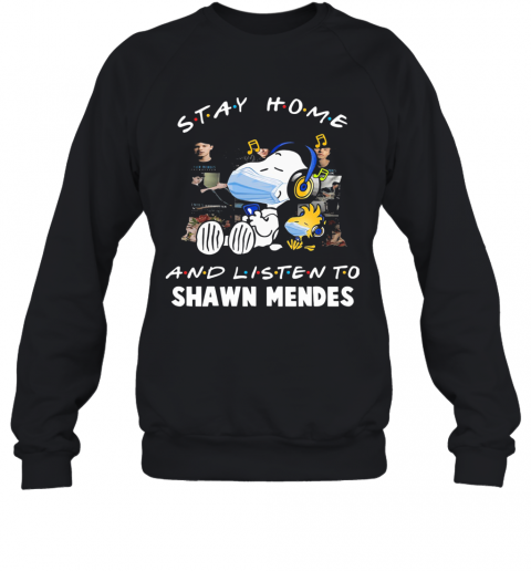 Snoopy Wear Mask Stay Home And Listen To Shawn Mendes Covid 19 T-Shirt Unisex Sweatshirt