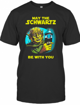 Star Wars Master Yoda May The Schwartz Be With You T-Shirt
