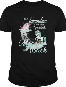 This Grandma Loves Her Grandkids To The Moon And Back Unicorn shirt