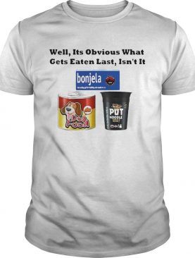 Well its obvious what gets eaten last isnt it shirt